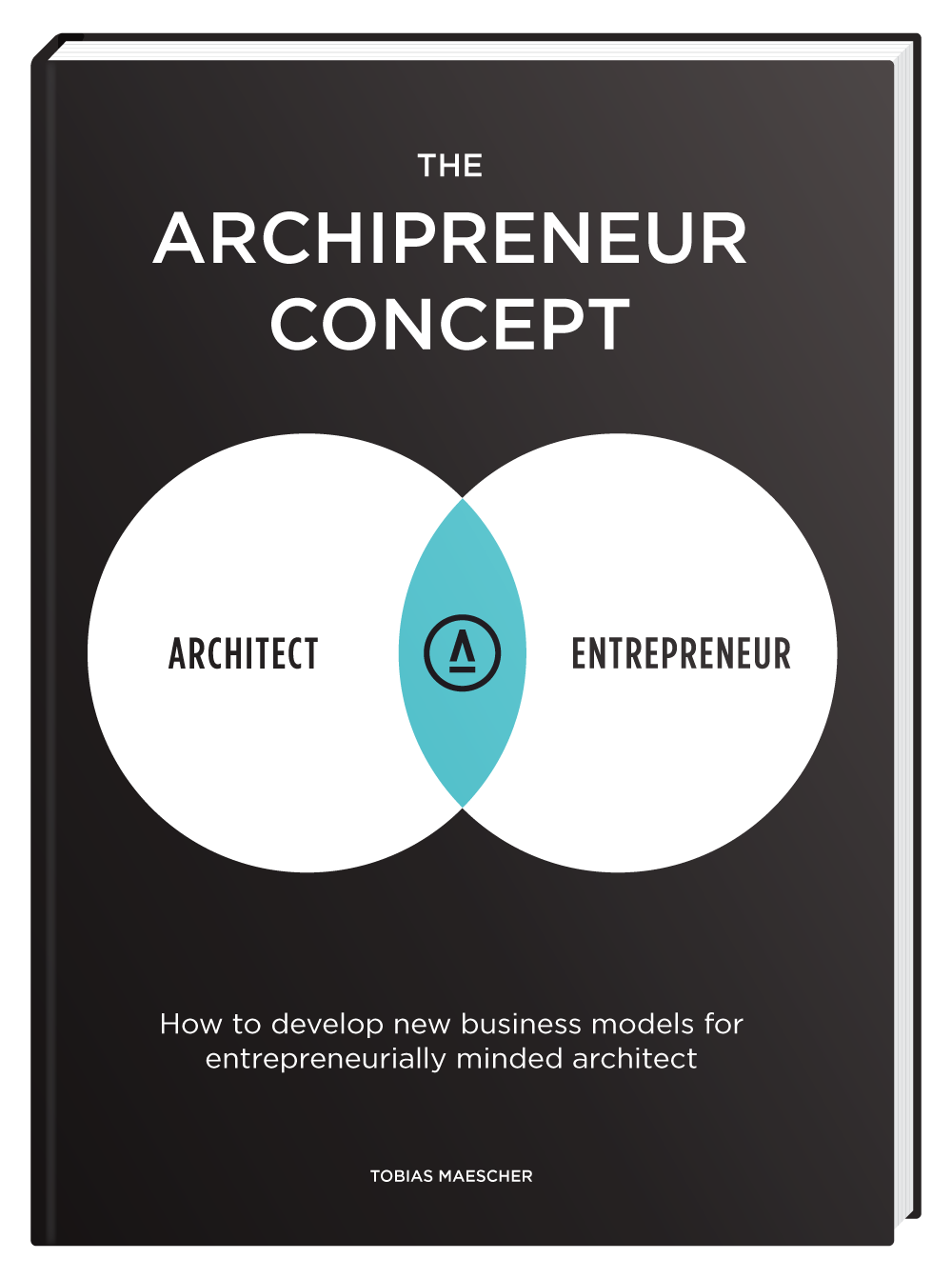 Learn To Design And Build Your Architectural Business Model